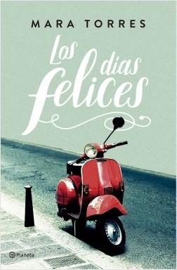 portada_los-dias-felices_mara-torres_201707051843